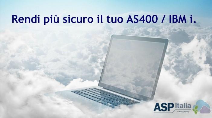 Rendi Più Sicuro Il Tuo AS400/IBM I.