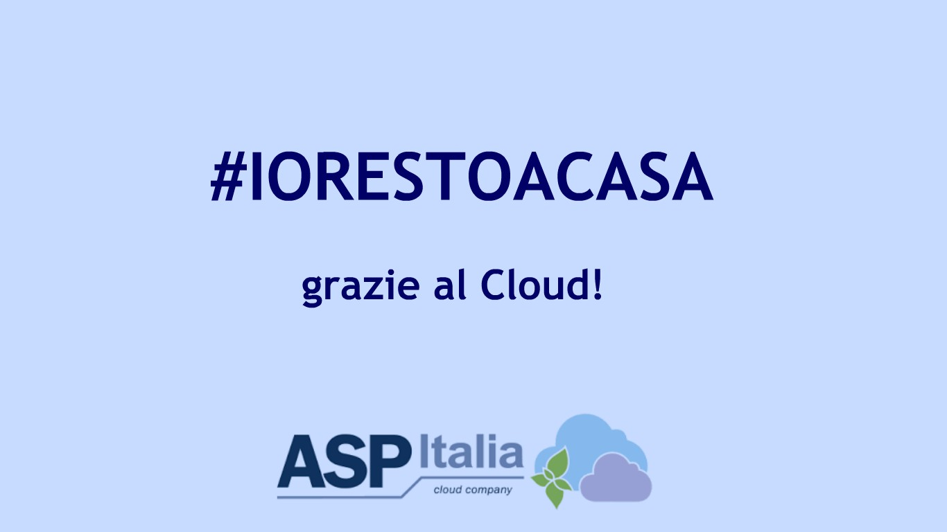 #IORESTOACASA Grazie Al Cloud