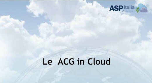 Le ACG In Cloud
